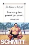 Le-livre-de-la-semaine-Le-sumo-qui-ne-pouvait-pas-grossir-d-Eric-Emmanuel-Schmitt_reference.jpg